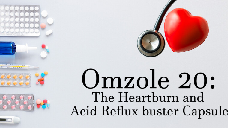 Omzole 20: The Heartburn and Acid Reflux buster Capsule