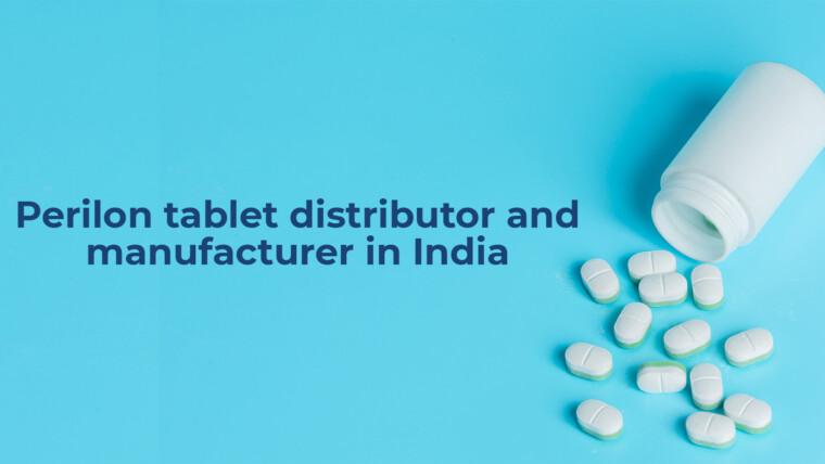 Perilon tablet distributor and manufacturer in India – Supermax Pharma