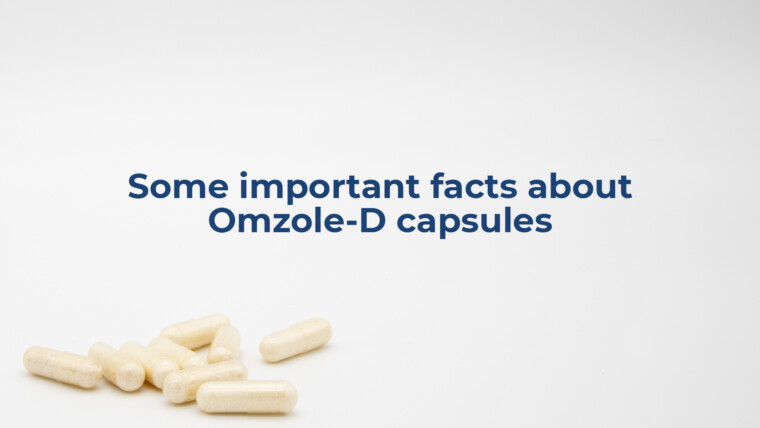 Some important facts about Omzole-D capsules
